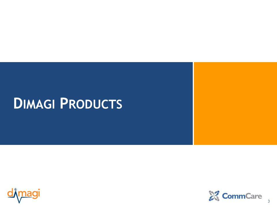 4 LogisticsLogisticsCommunicationCommunication Data and Workflow Dimagi Products – Powered by CommCare Data collection and case management solution Java feature phones or Android smartphones & tablets Secure and scalable 2-way SMS-based applications Any SMS-enabled mobile device.