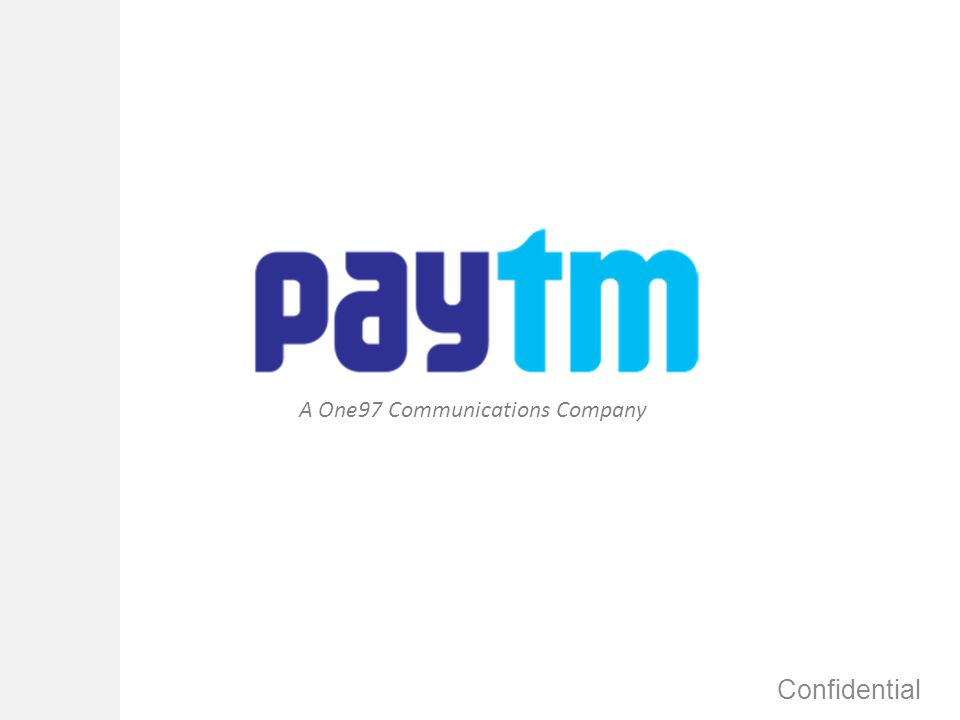 About Paytm 100% subsidiary of One97 Communications Limited Engaged in the business of e-commerce and m-commerce services Sells mobile recharge / bill payment through multiple channels: – www.paytm.com (Web site, WAP) – m.paytm.com (Mobile site) – Java/Blackberry / iPhone / Android Application – Recharge via SMS, IVR Sells bus tickets on Web and WAP Secure and Reliable.