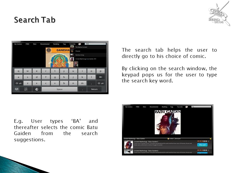 The search tab helps the user to directly go to his choice of comic.