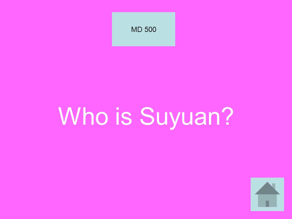 Who is Suyuan? MD 500