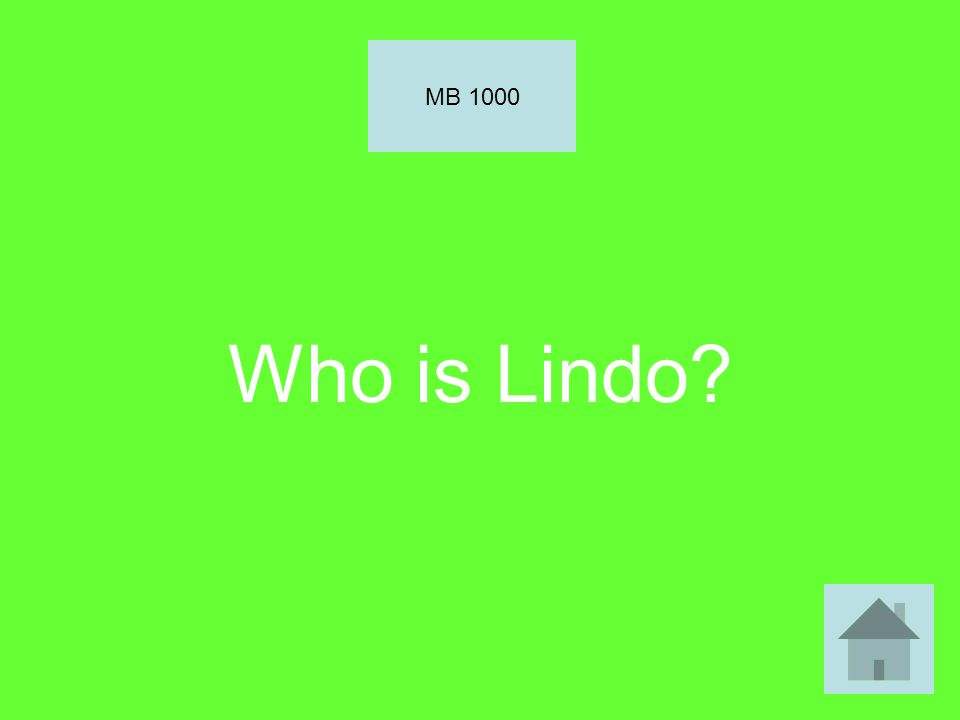 Who is Lindo? MB 1000