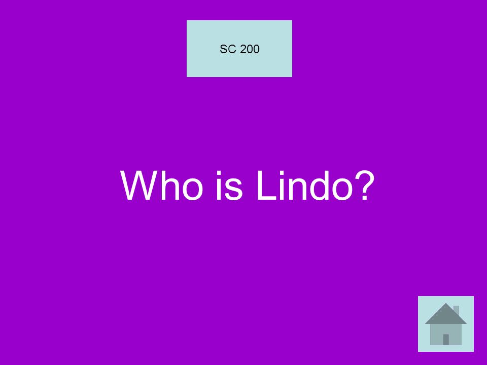 Who is Lindo? SC 200