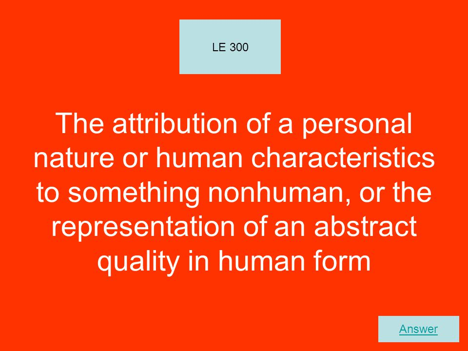 What is Personification? LE 300