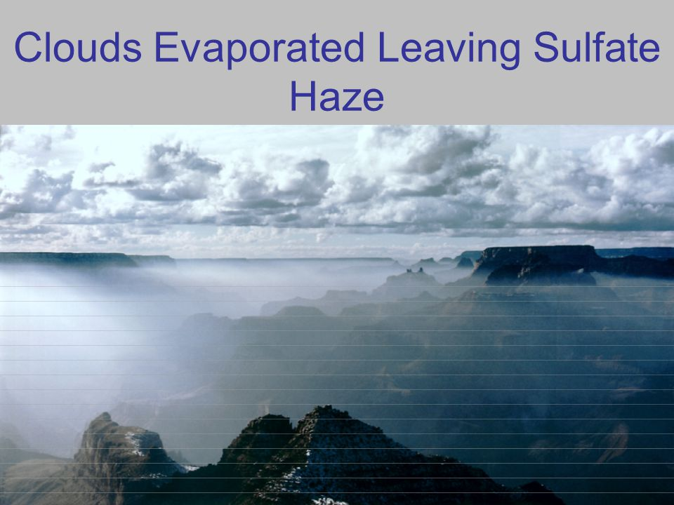 Clouds Evaporated Leaving Sulfate Haze