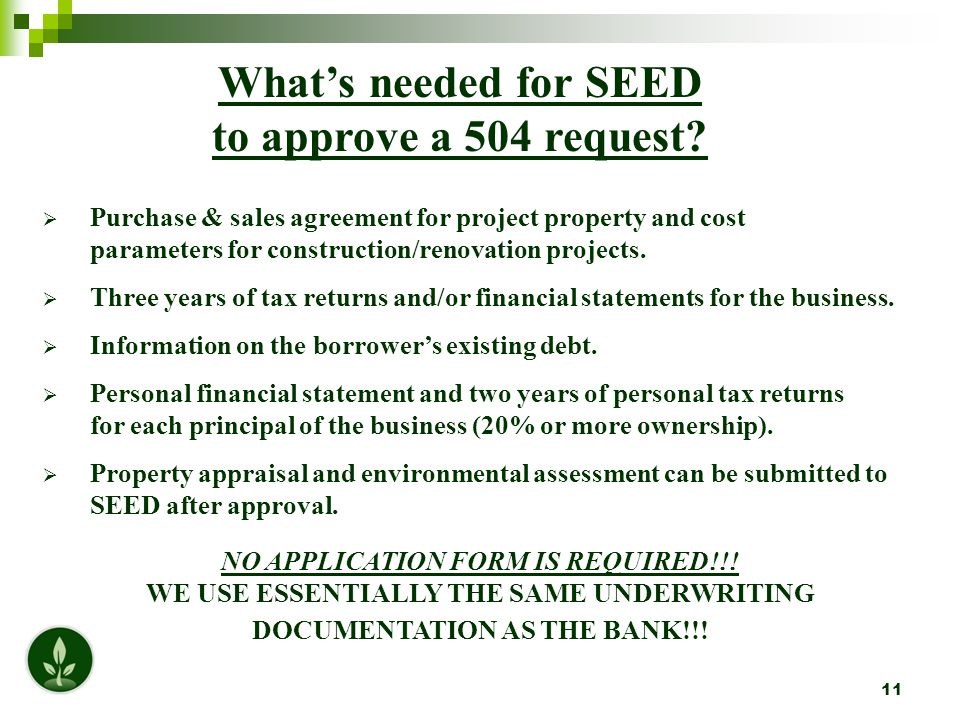 11 What's needed for SEED to approve a 504 request.
