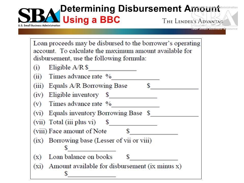 Determining Disbursement Amount Using a BBC