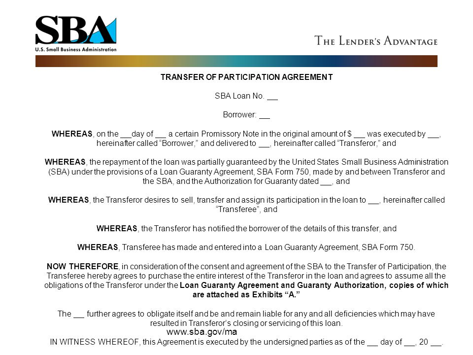 TRANSFER OF PARTICIPATION AGREEMENT SBA Loan No. Borrower: WHEREAS, on the day of a certain Promissory Note in the original amount of $ was executed b