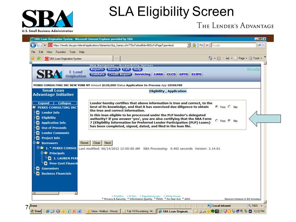 SLA Eligibility Screen 7(a)76