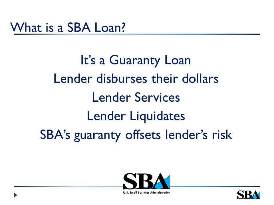 What is a SBA Loan.