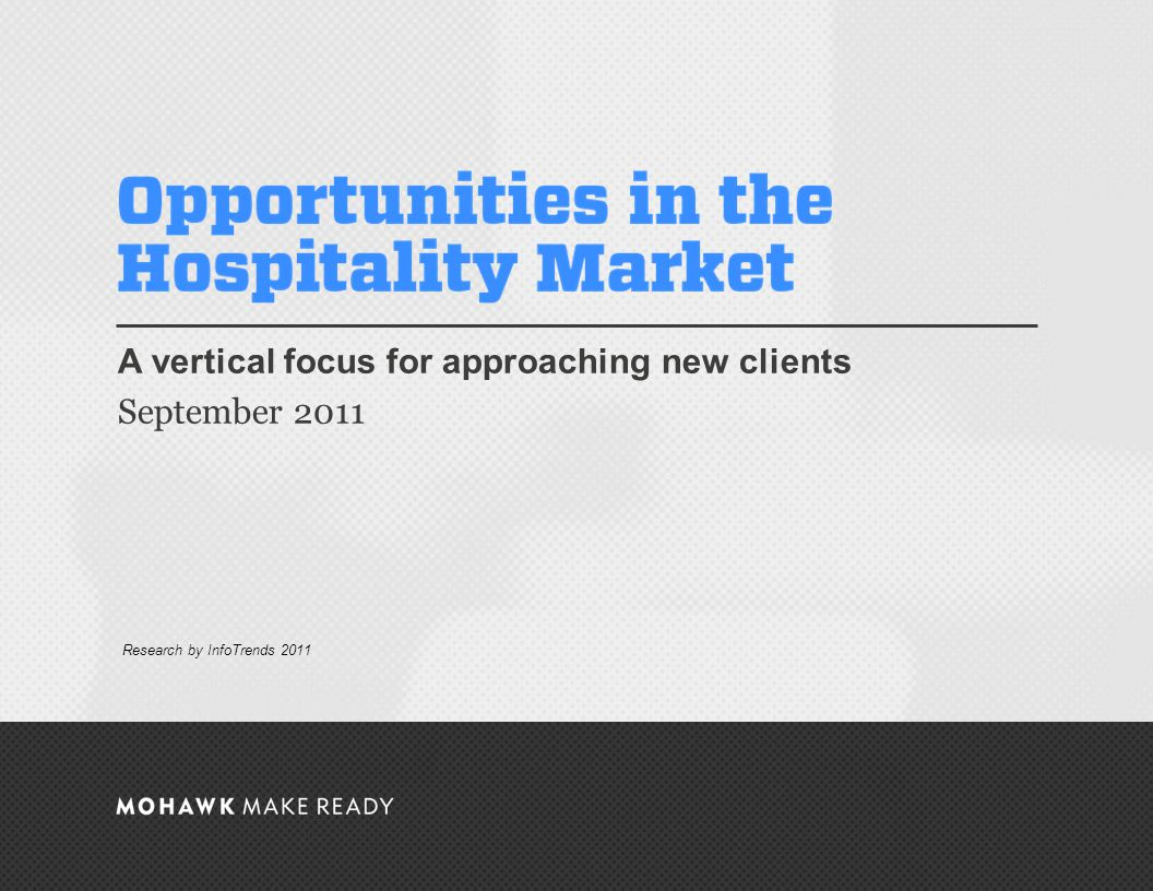 September 2011 | Opportunities in the Hospitality Market Companies you know The Market Defined The Hospitality industry comprises establishments that provide lodging or short-term accommodations for travelers, vacationers, and others.