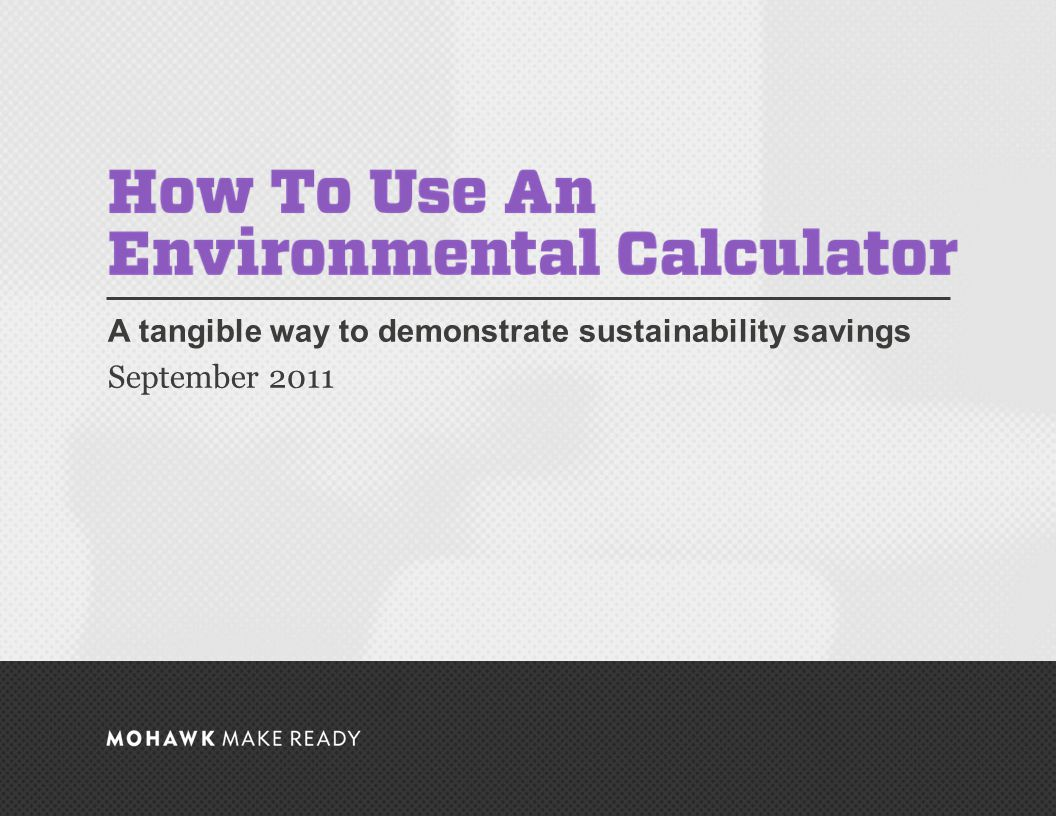 September 2011 | How To Use An Environmental Calculator 11 Boston College: Center for Corporate Citizenship Rhetoric is Reality: Print the data in a list format