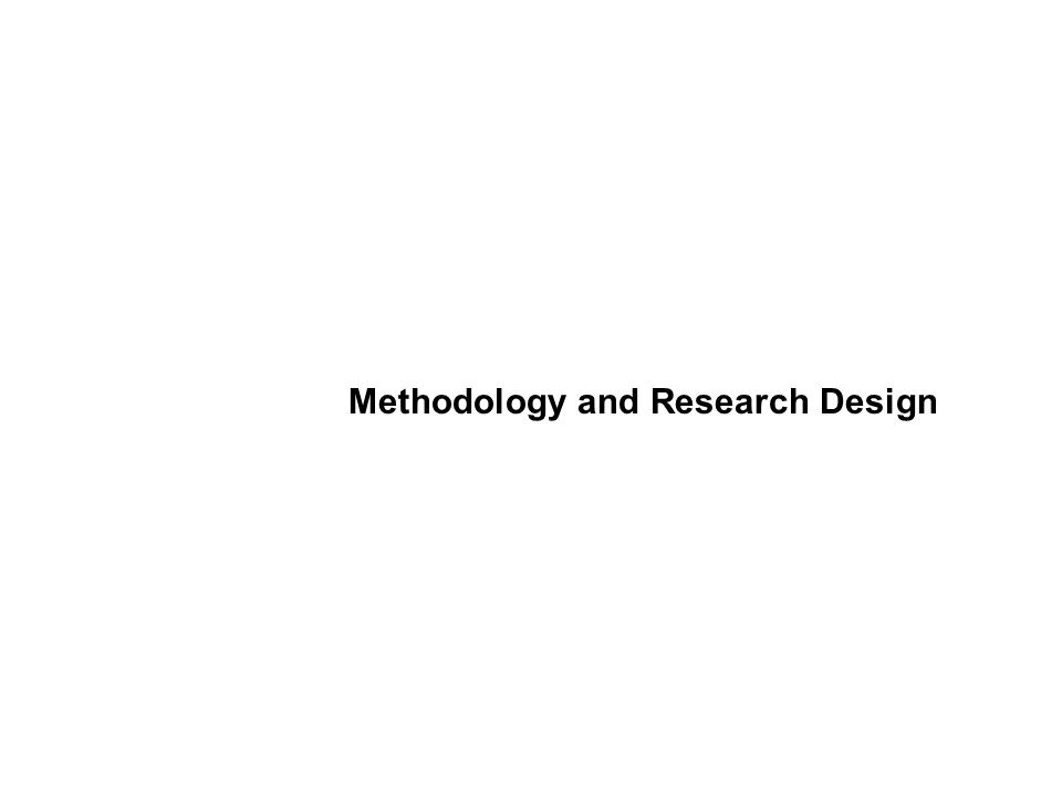 Methodology and Research Design