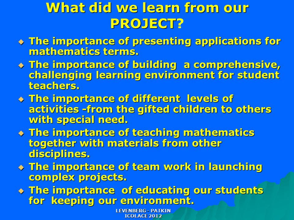 What did we learn from our PROJECT What did we learn from our PROJECT.