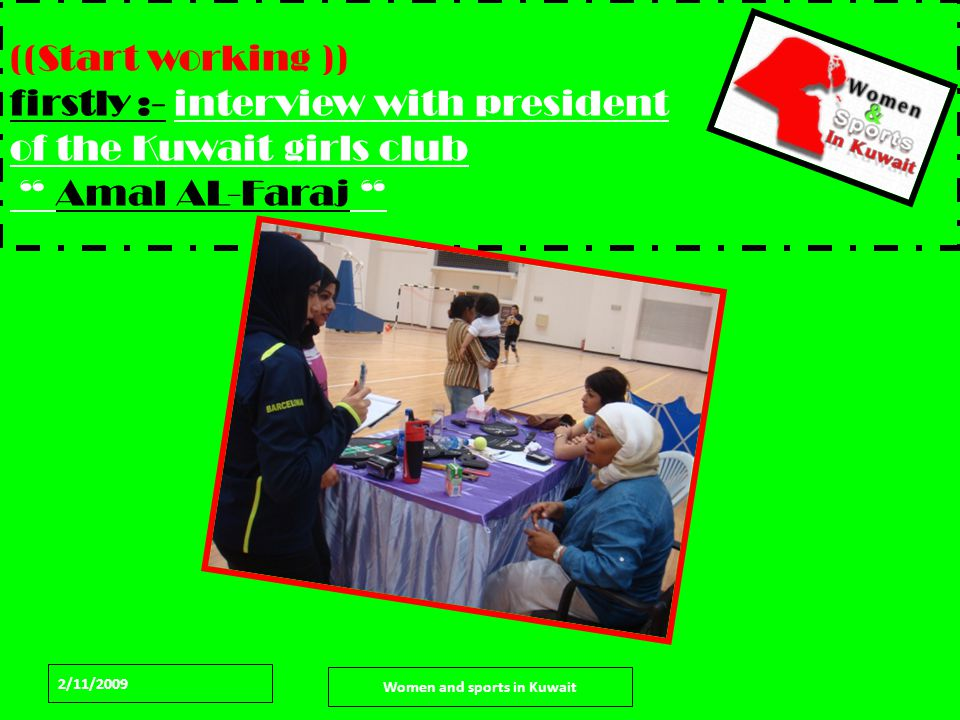 2/11/2009 Women and sports in Kuwait Then Taking some videos and pictures