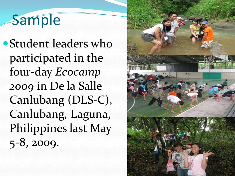 Sample Student leaders who participated in the four-day Ecocamp 2009 in De la Salle Canlubang (DLS-C), Canlubang, Laguna, Philippines last May 5-8, 2009.