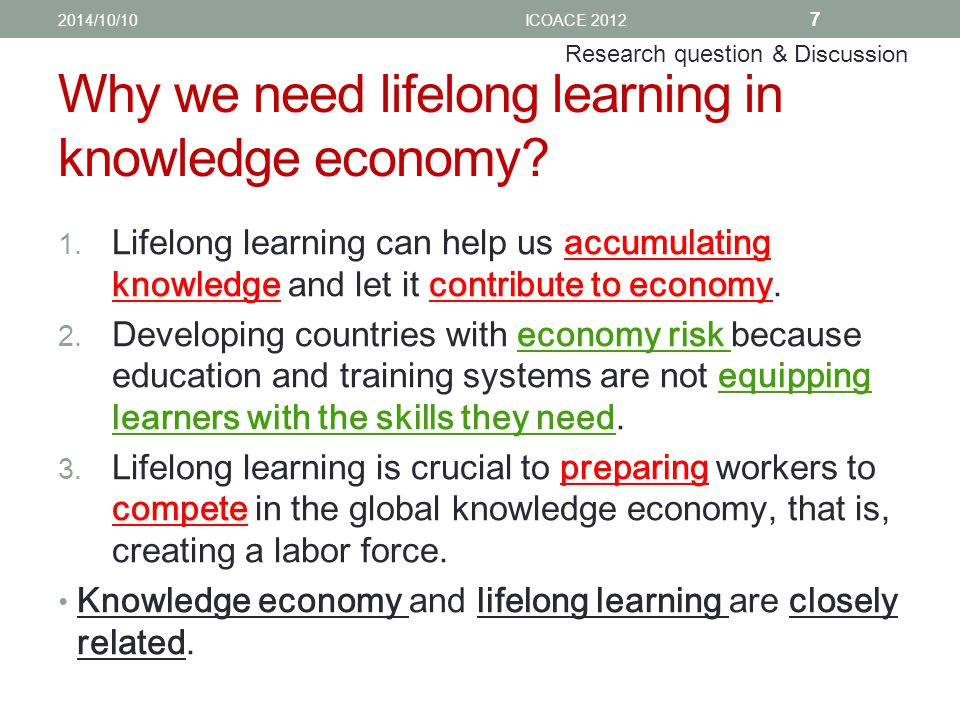 Why we need lifelong learning in knowledge economy.