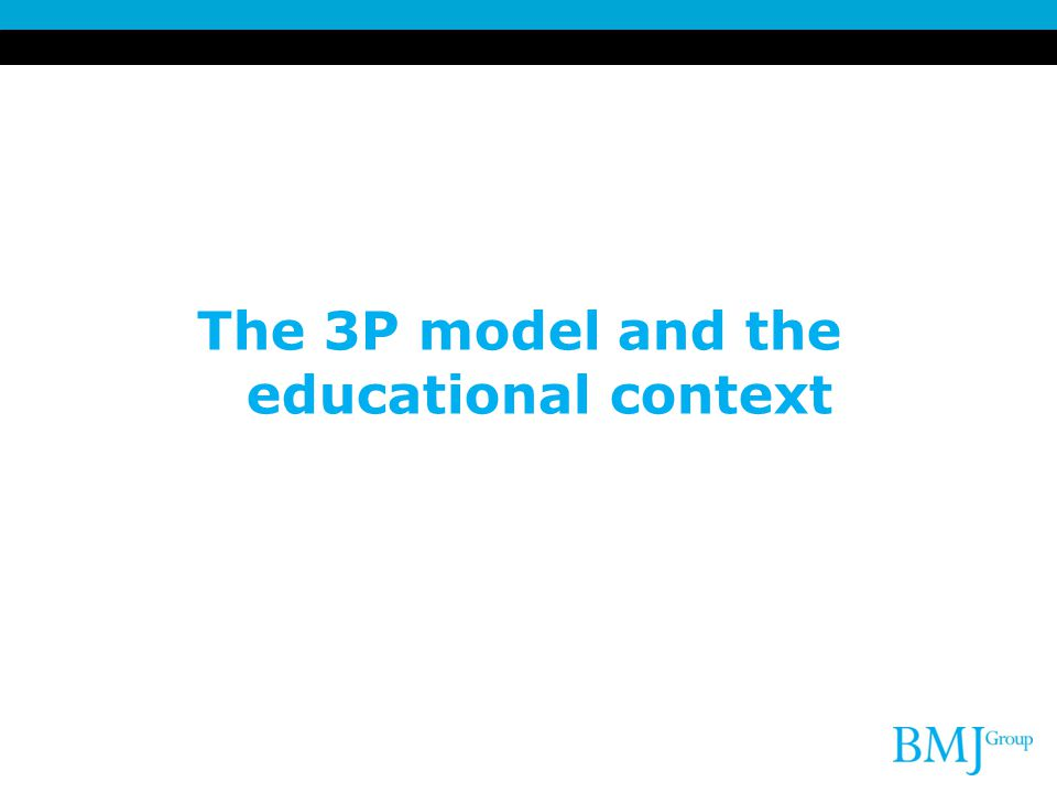 The 3P model and the educational context