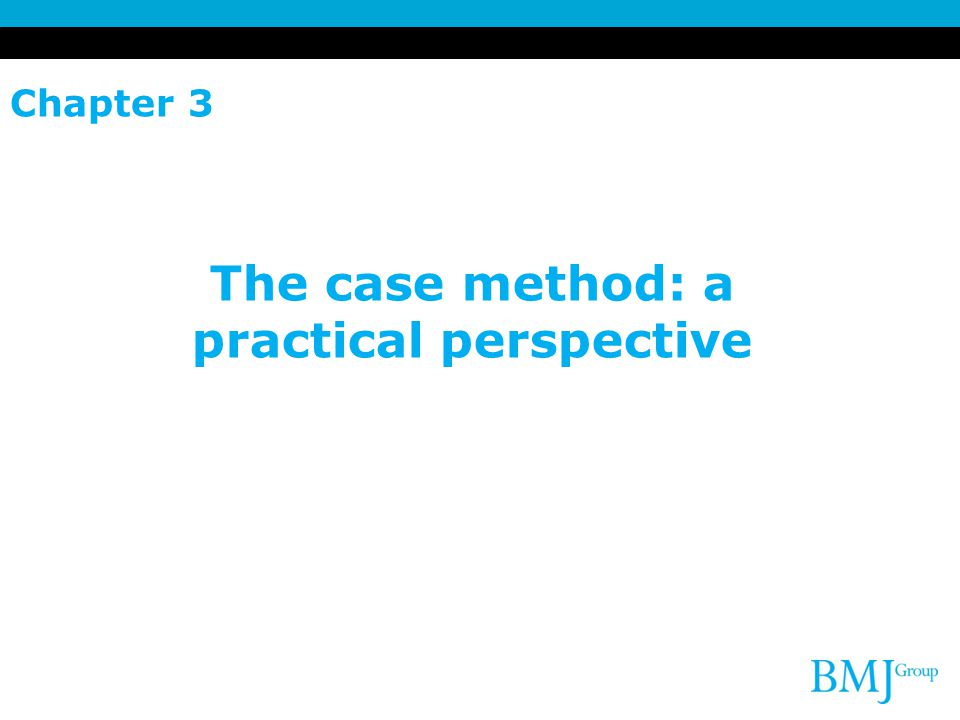 Chapter 3 The case method: a practical perspective