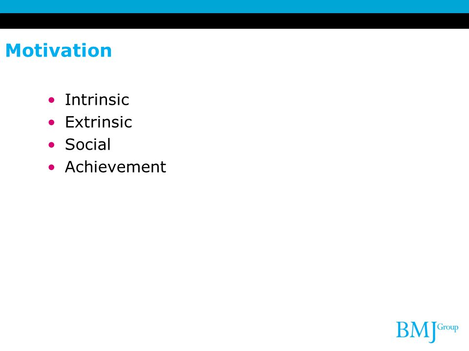 Motivation Intrinsic Extrinsic Social Achievement