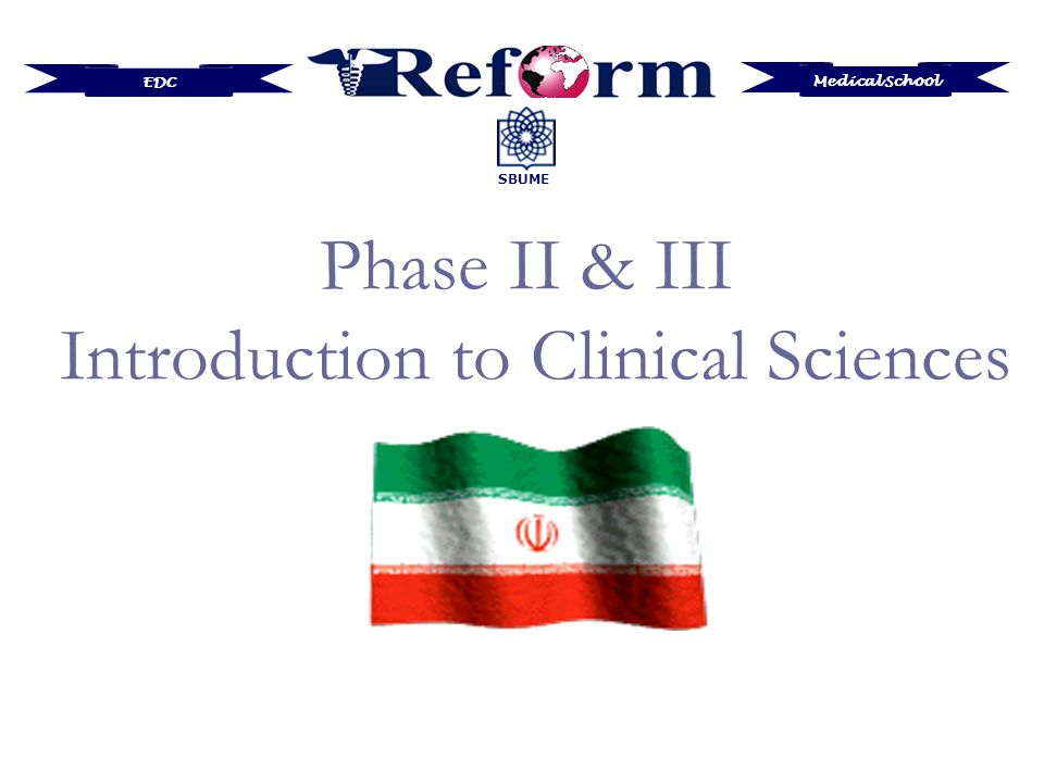 Medical School EDC SBUME Phase II & III Introduction to Clinical Sciences
