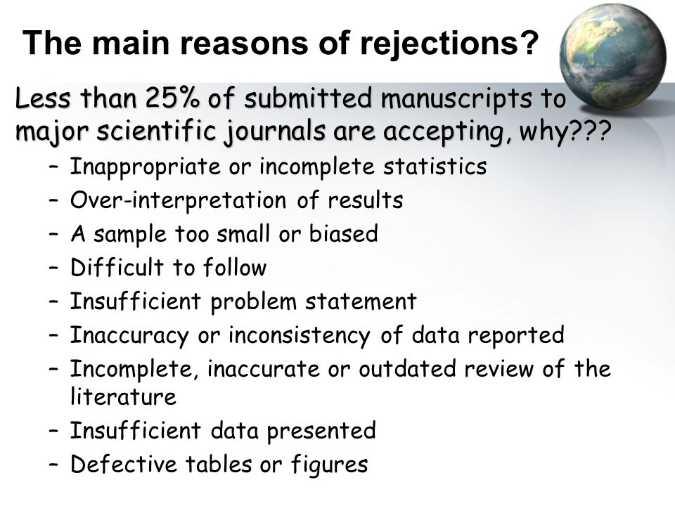 The main reasons of rejections.