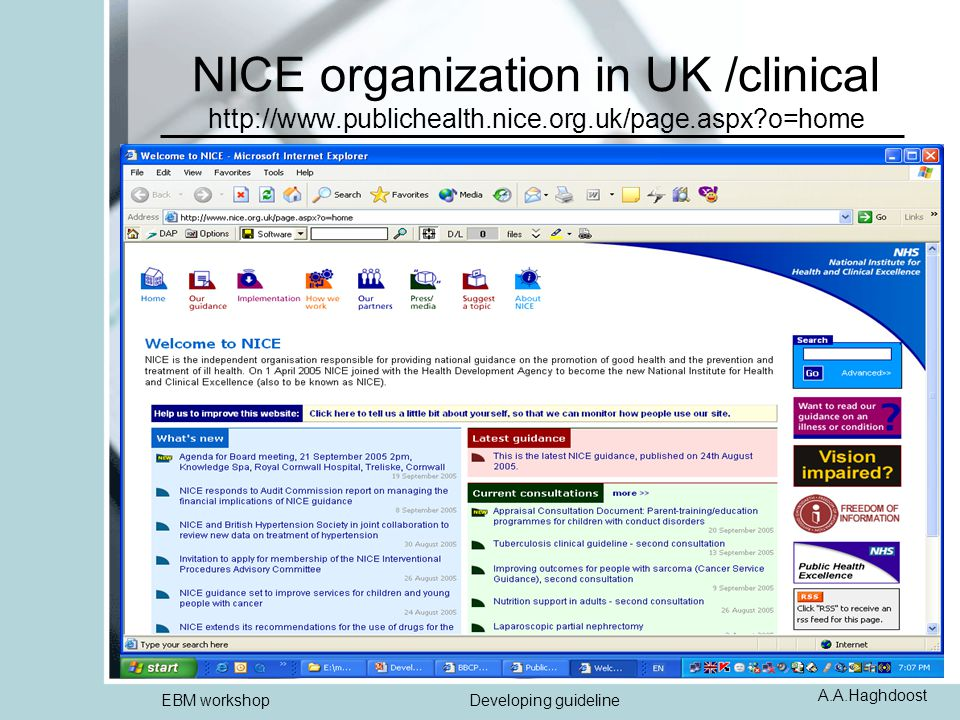 A.A.Haghdoost EBM workshopDeveloping guideline NICE organization in UK /clinical http://www.publichealth.nice.org.uk/page.aspx?o=home