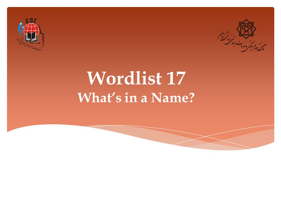 Wordlist 17 What's in a Name