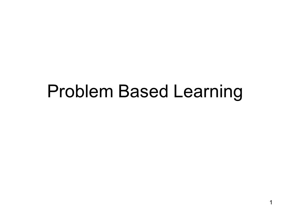11 Problem Based Learning