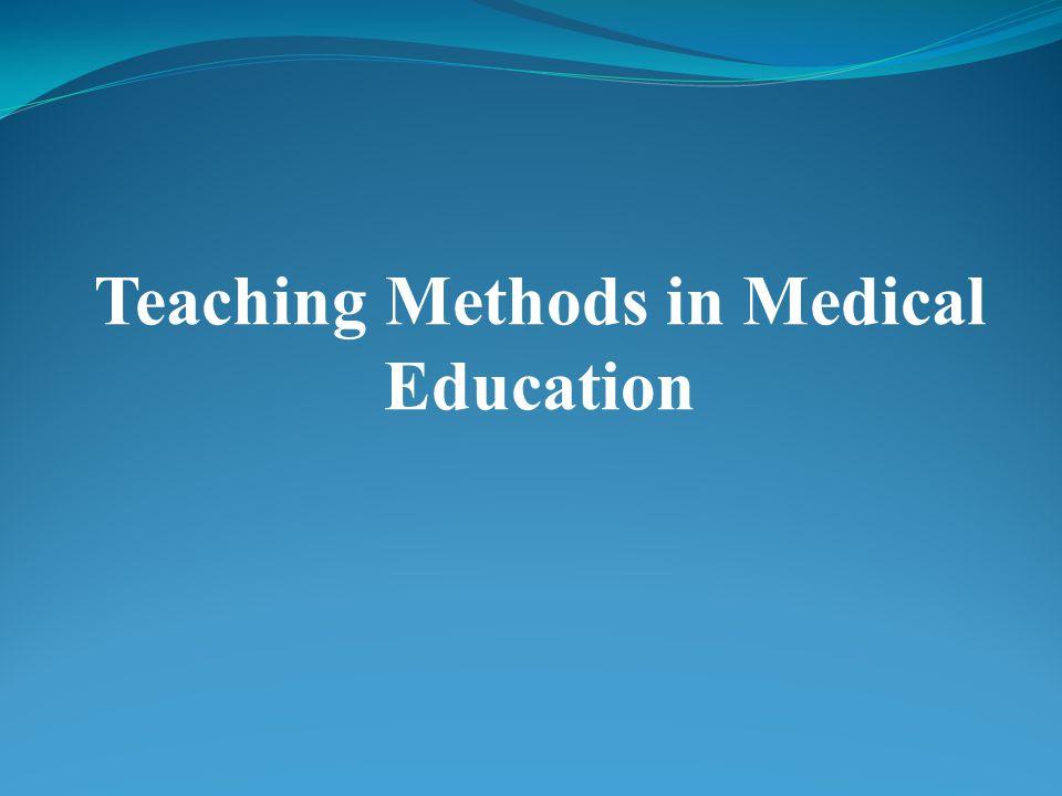 Teaching Methods in Medical Education