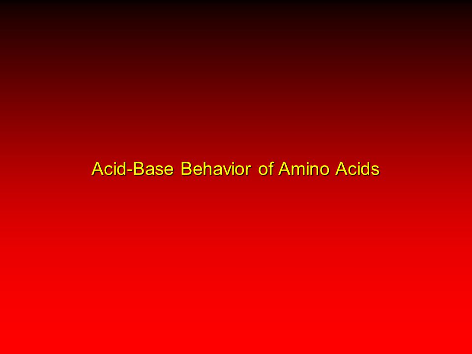 Acid-Base Behavior of Amino Acids