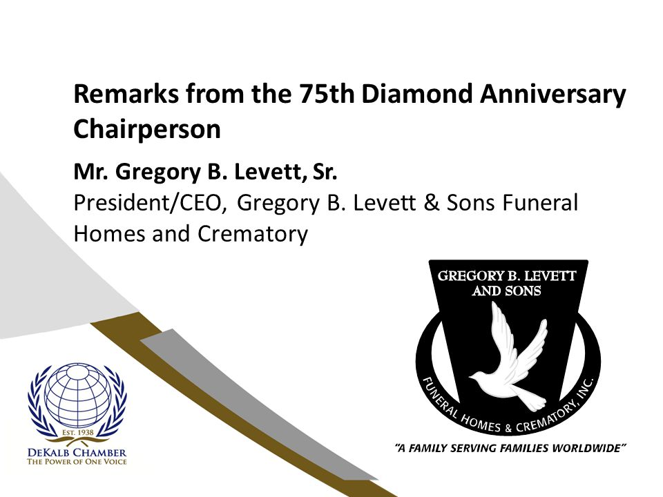 Remarks from the 75th Diamond Anniversary Chairperson Mr.