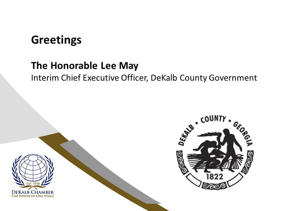 Greetings The Honorable Michele Henson Representative – District 86, Georgia House of Representatives Vice Chair – DeKalb Delegation