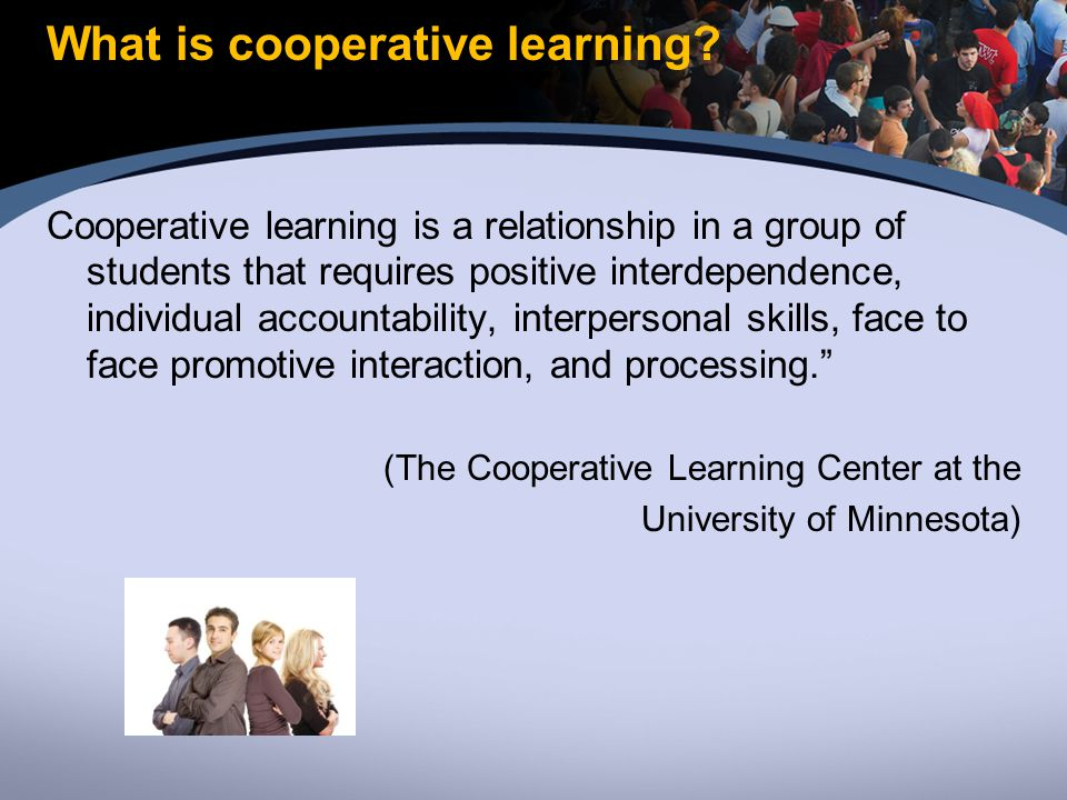 What is cooperative learning.