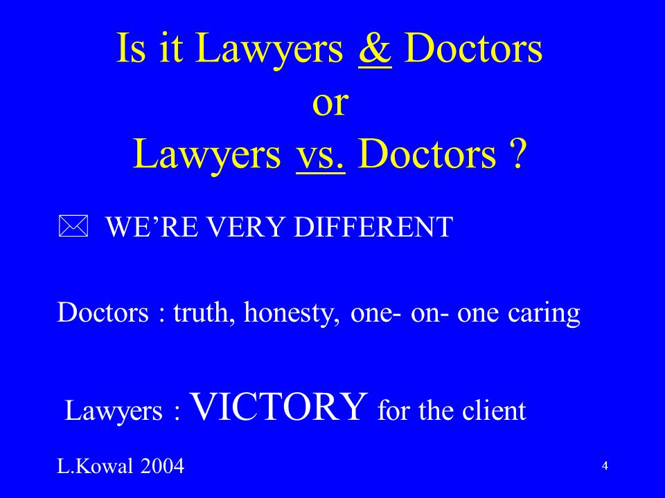 5 It is the lawyers DUTY to… * manipulate the truth to help victory * encourage an expert to accept distortion 1% risk becomes 50% risk *choose an expert whose Calvinist or Generous personality supports client's case The patient responded to my hand signal from across the waiting room ….