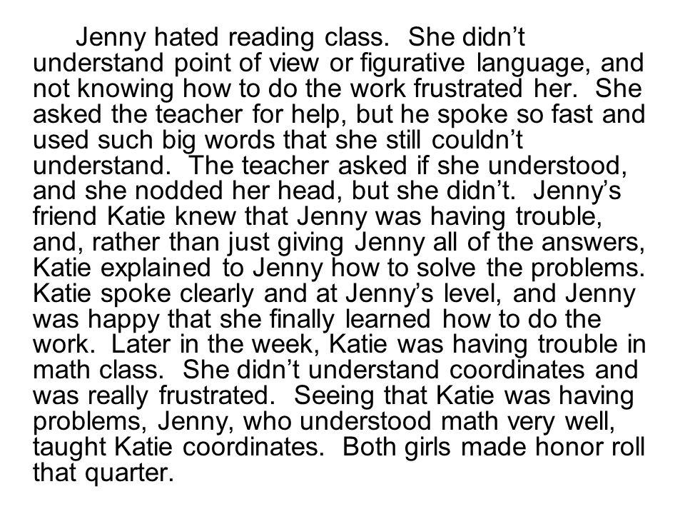 Jenny hated reading class.