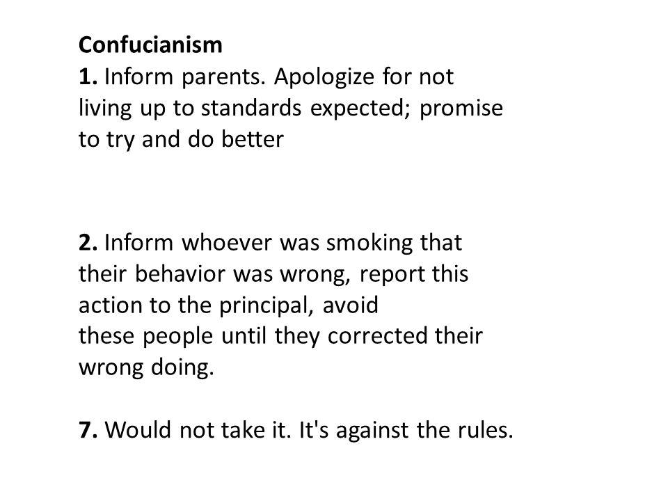 Confucianism 1.Inform parents.