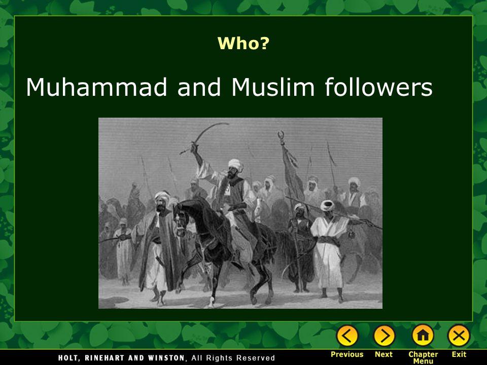 Who? Muhammad and Muslim followers