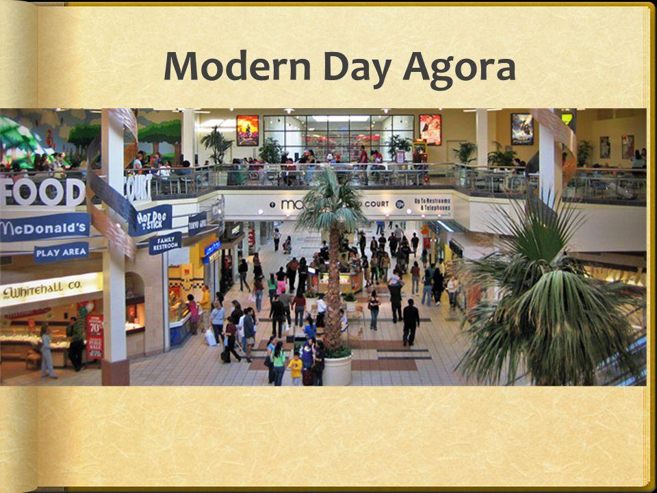 Modern Day Agora