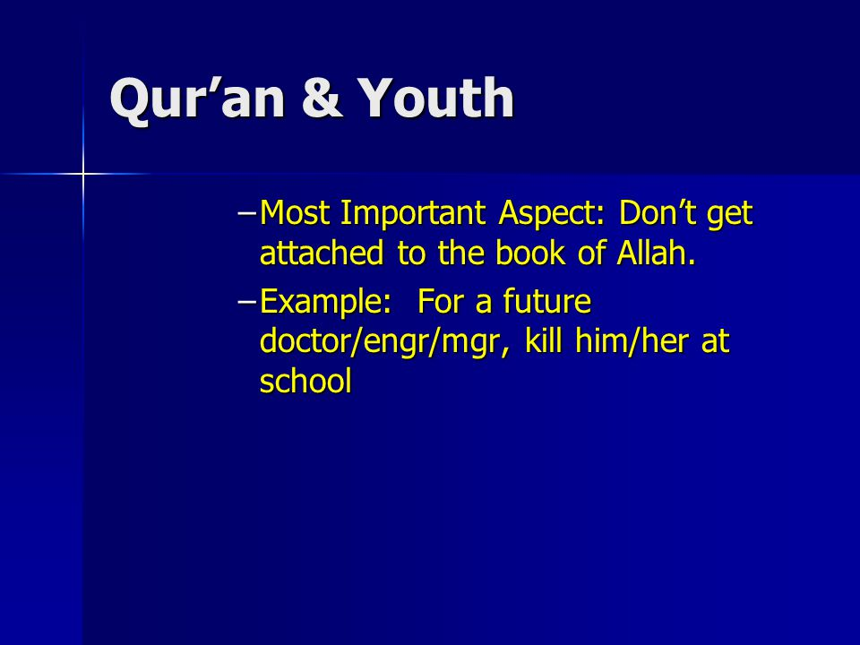 Qur'an & Youth –SO START BUILDING YOURSELF FROM NOW.