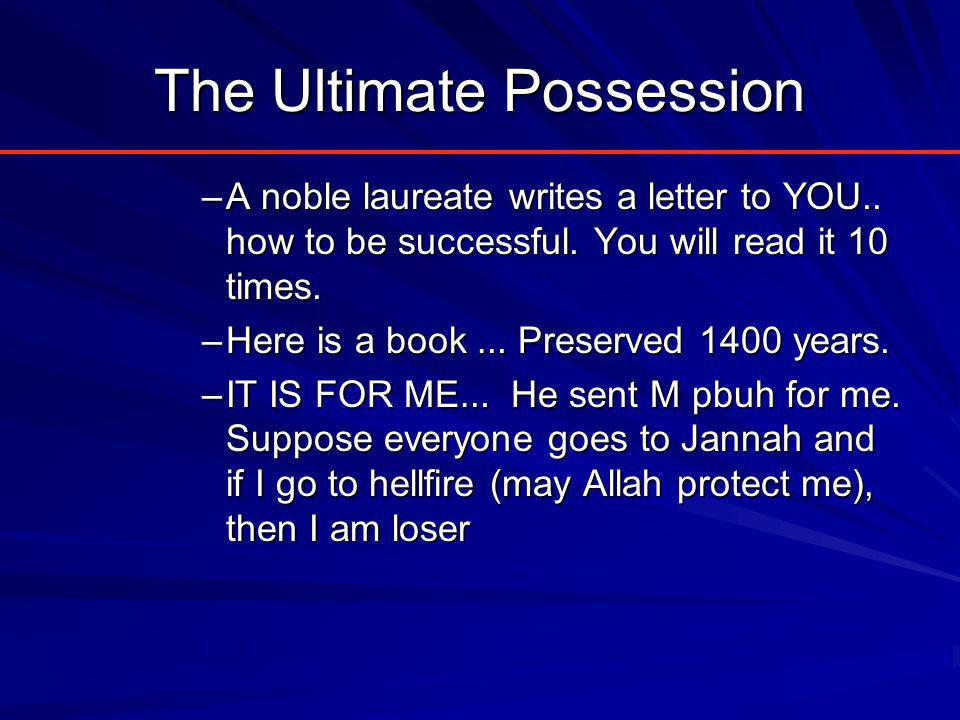 The Ultimate Possession –A noble laureate writes a letter to YOU..