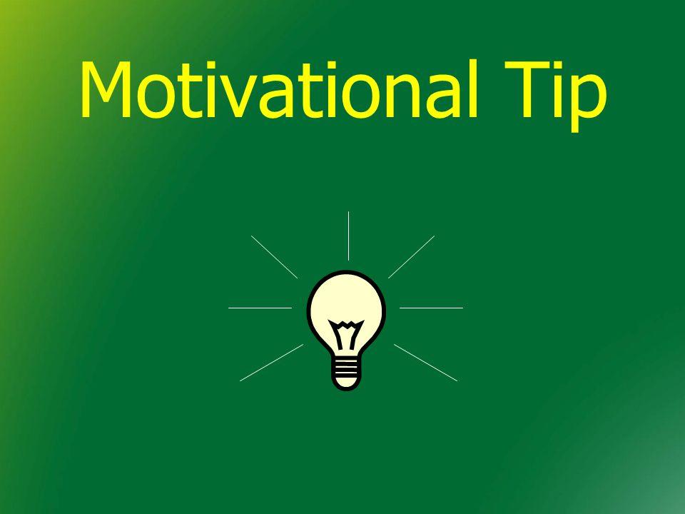 Motivational Tip