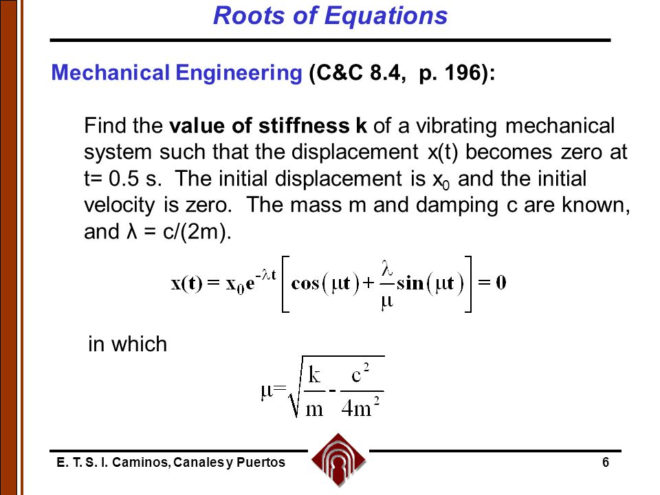 E. T. S. I. Caminos, Canales y Puertos6 Mechanical Engineering (C&C 8.4, p. 196): Find the value of stiffness k of a vibrating mechanical system such