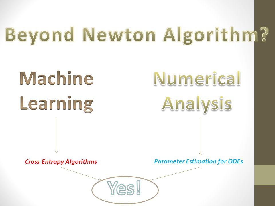 Parameter Estimation for ODEs Cross Entropy Algorithms