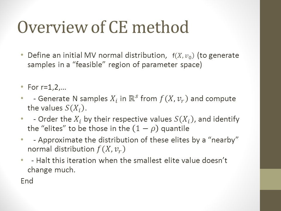 Overview of CE method