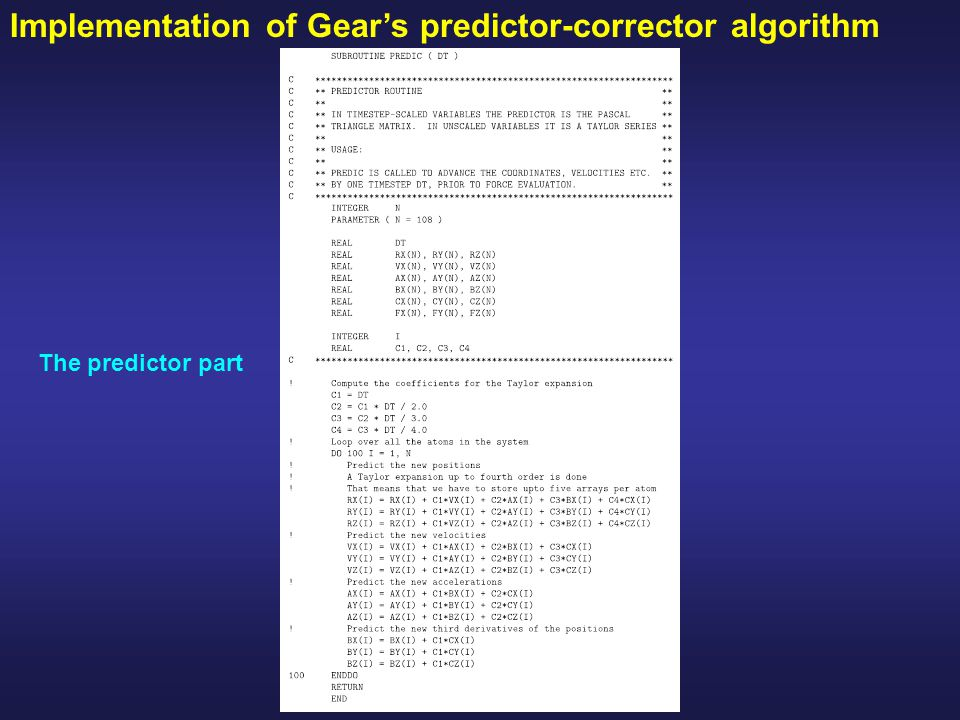 Implementation of Gear's predictor-corrector algorithm The predictor part