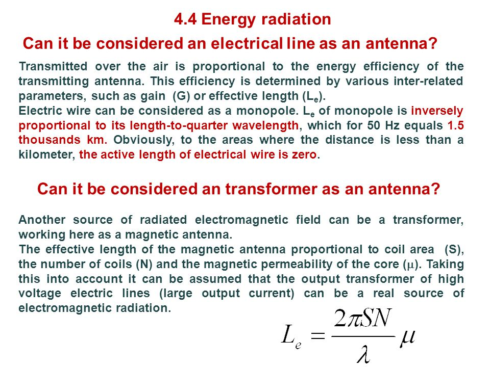 Transmitted over the air is proportional to the energy efficiency of the transmitting antenna.