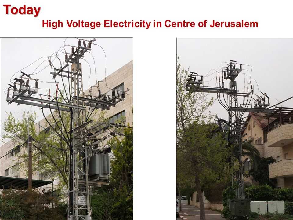 High Voltage Electricity in Centre of JerusalemToday