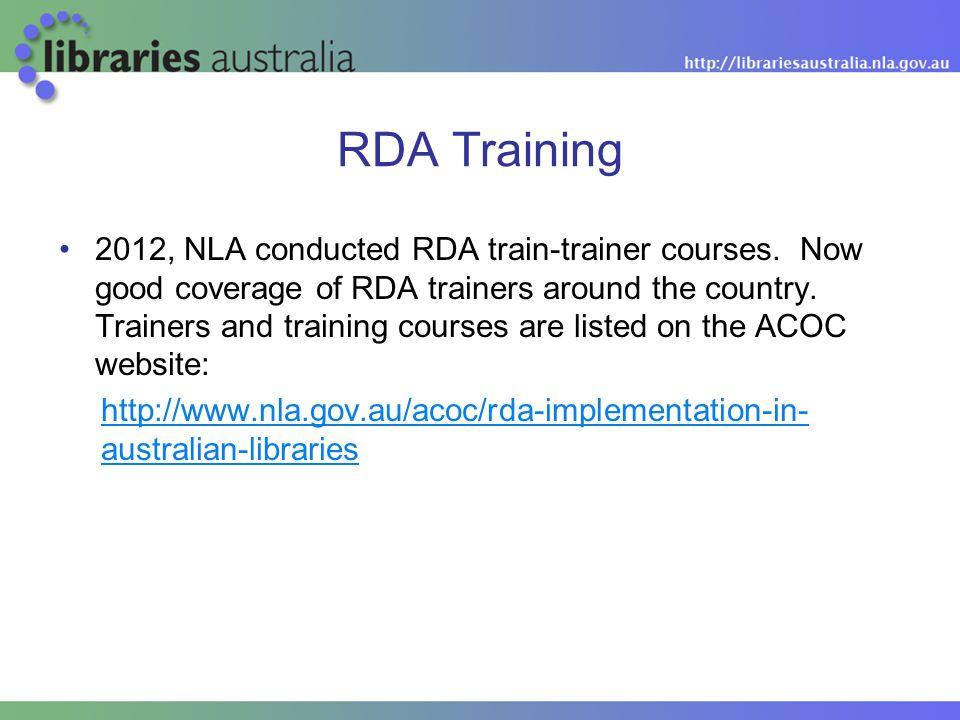 RDA Training 2012, NLA conducted RDA train-trainer courses.