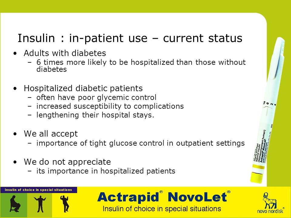 Insulin : In-patient use Section 1: Background