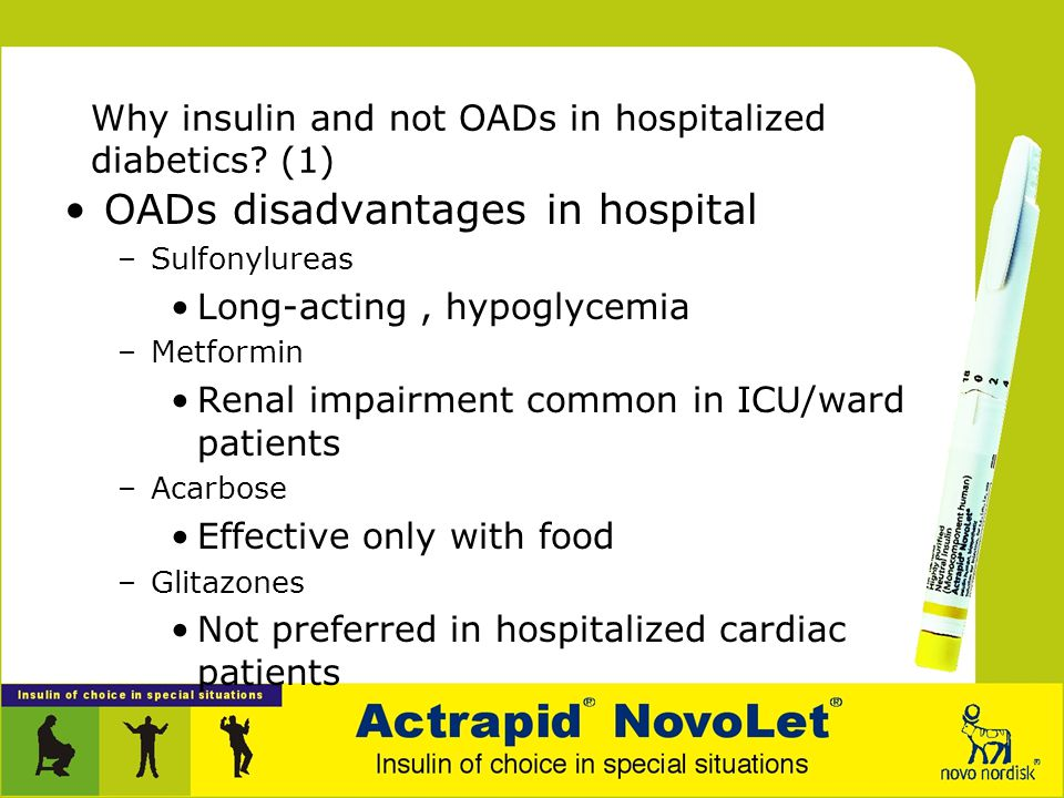 Insulin : In-patient use Section 2: Advantages, indications and components